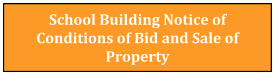 Notice of Conditions of Bid and Sale of Property